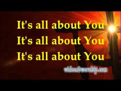 Full Gospel Baptist Church Fellowship - All About You - Lyrics