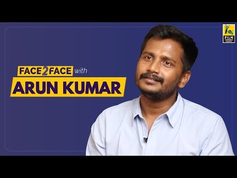 S U Arun Kumar Interview With Baradwaj Rangan | Face 2 Face
