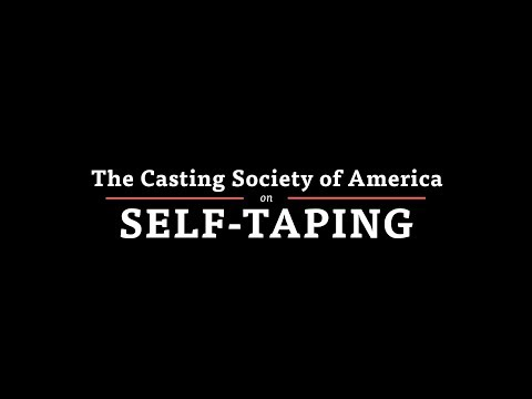 The Casting Society of America on SelfTaping