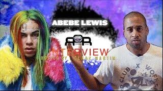 ABEBE LEWIS Compares Tekashi 6ix9ine To Tupac Shakur