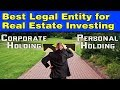 Best Legal Structure for Real Estate Investing
