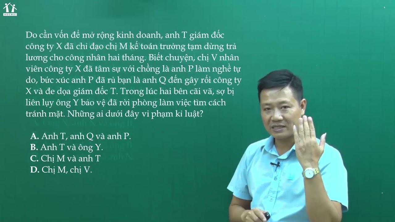 [BGHT] LUYỆN ĐỀ PEN-I 2021: ĐỀ SỐ 01 (P2) - Môn GDCD - Thầy Trần Văn Năng