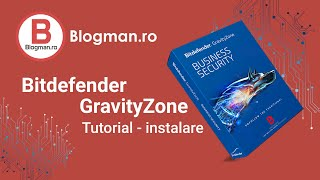 Bitdefender Gravityzone Cloud Console installation - step by step guide