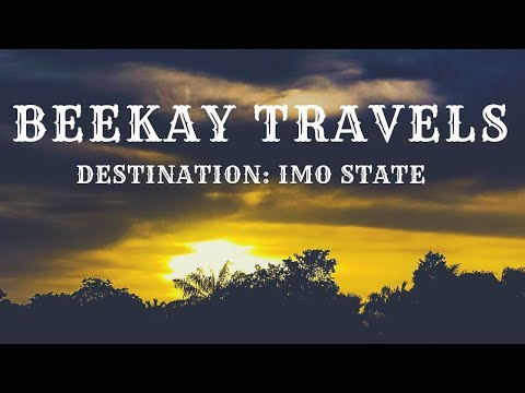 Beekay Travels - Destination Imo State, Nigeria