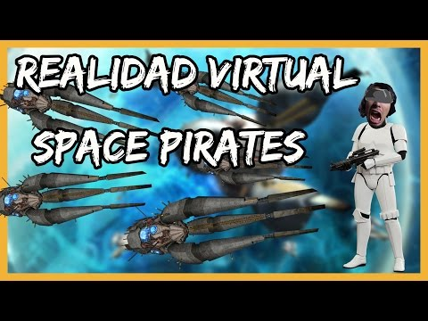SOLO PARA SHOOTERS | Realidad Virtual (Space Pirates y The Lab)
