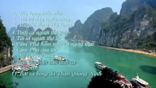 Top 11 bài hát hay nhất về Quảng Ninh