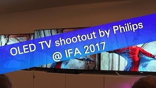 4K UHD OLED TV shootout by Philips - IFA 2017