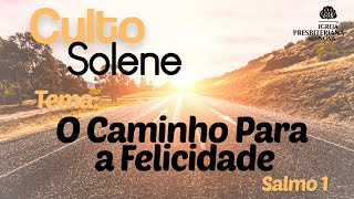 Salmo 1 - O Caminho Para a Felicidade