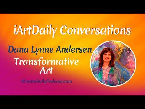 Transformative Art With Dana Lynne Andersen