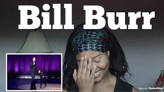 Bill Burr - No Reason to Hit a Woman REACTION