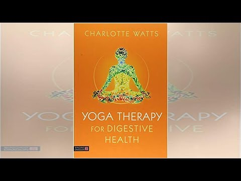 Yoga Therapy For Digestive Health by Charlotte Watts - Yogamatters Blog | Spirione Girl