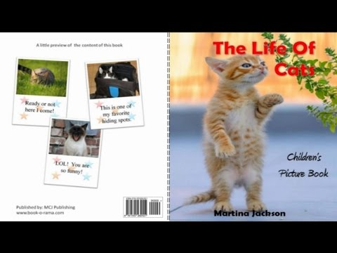 Createspace Publishing: The Life Of Cats🐾 | Children's Picture Book | Book Reading