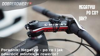 Poradnik: Negatyw - jak i po co odwrócić mostek w rowerze?