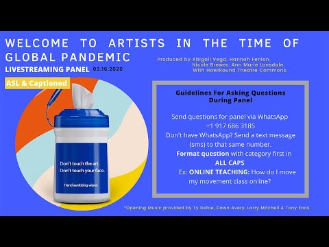 Artists in a Time of Global Pandemic panel on Monday 16 March 2020