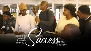 Tips on how to work towards making a success of your business | Vusi Thembekwayo