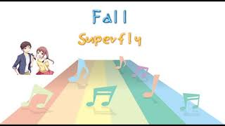 [JPOP] Fall/Superfly (VER:ST 歌詞:字幕SUB対応/カラオケ)