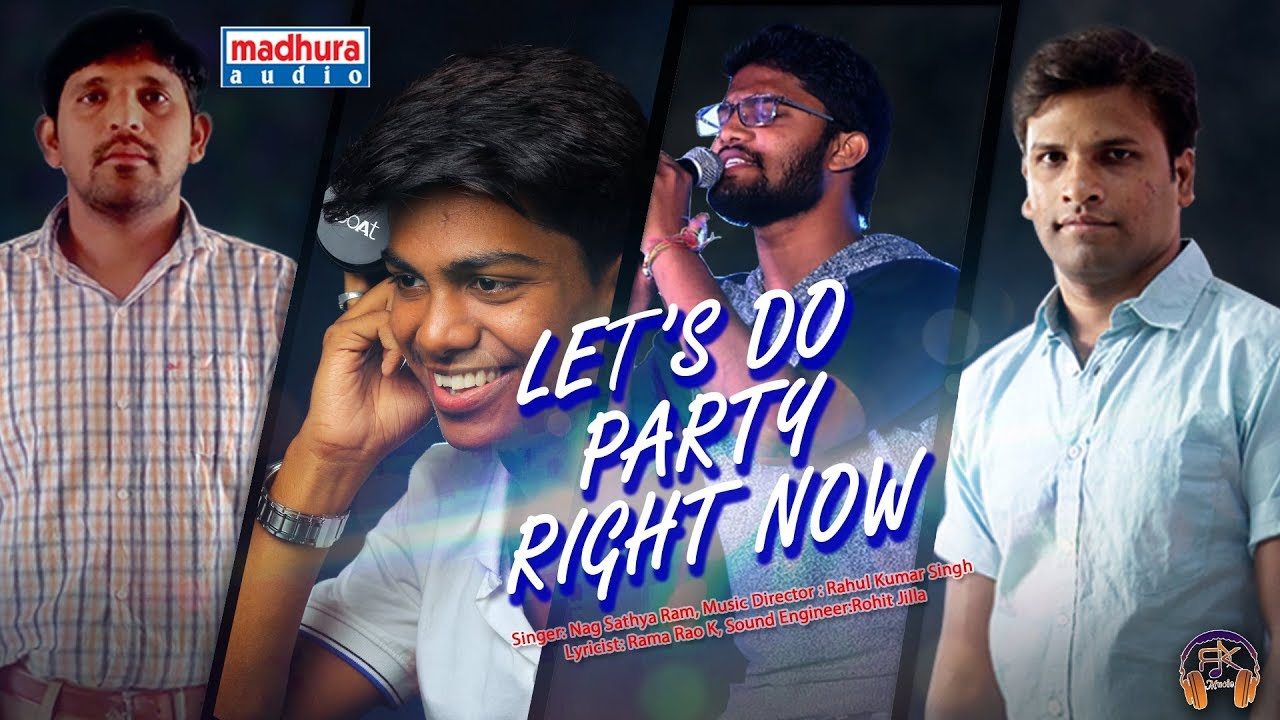 New Year Song 2019 II Lets Do Party Telugu Album II Nag Sathya Ram || Rahul Kumar Singh