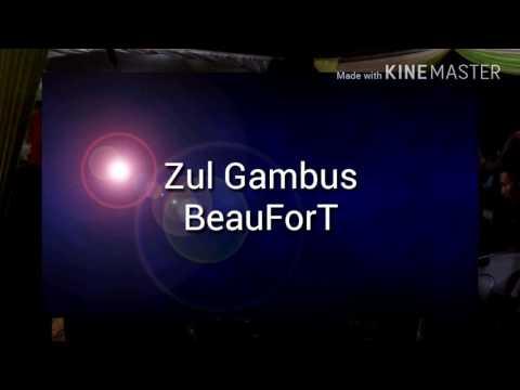 Zul Gambus Di aRea beaufort...