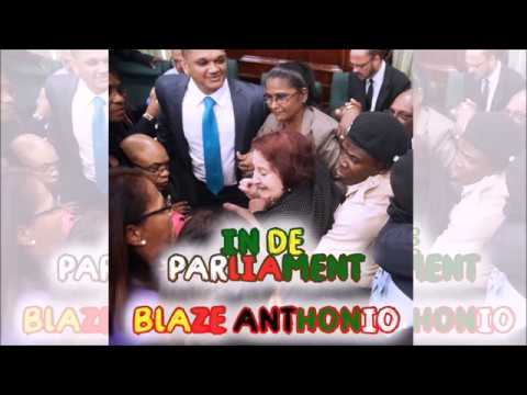 Blaze Anthonio - In De Parliament (Soca 2018)