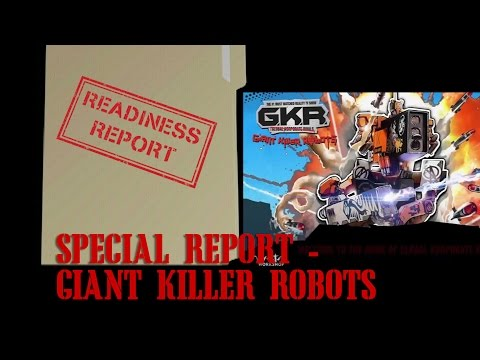 Readiness Report Special Report - Giant Killer Robots