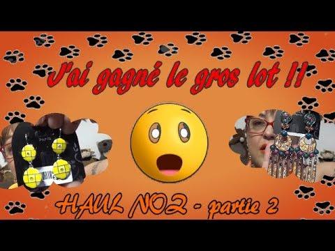 HAUL NOZ - partie 2 - 😮🎉 J'ai gagné le Gros Lot !! 🎊😲 -  Novembre 2018