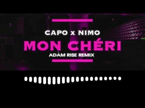 Capo feat. Nimo - Mon chéri (Adam Rise Remix)