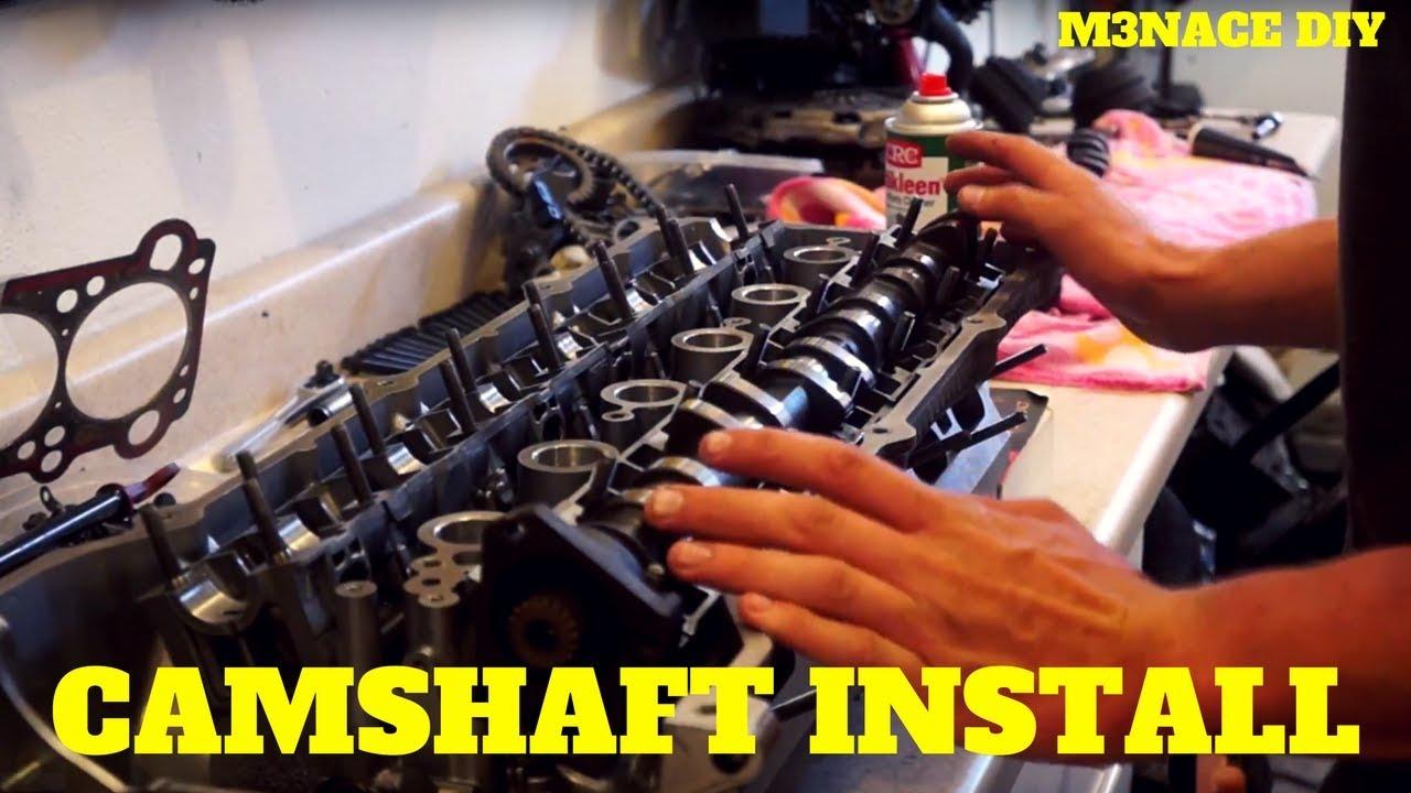 E36 Camshaft Install