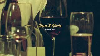 Glanz&Gloria – Brischitte