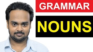 NOUNS - Basic English Grammar - What is a NOUN? - Types of Nouns - Examples of Nouns - Common/Proper