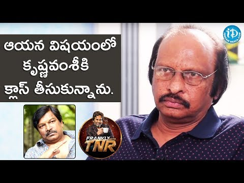 Because Of Him I Took A Class To Krishna Vamsi - Siva Nageswara Rao || Frankly With TNR