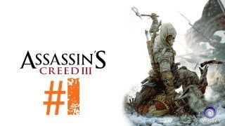 Lets Play Assassins Creed 3 Deutsch Part 1 German Walkthrough Gameplay 1080p