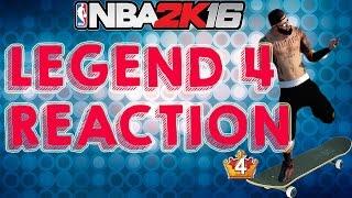 FINALLY LEGEND 4 REACTION NBA 2K16 MYPARK