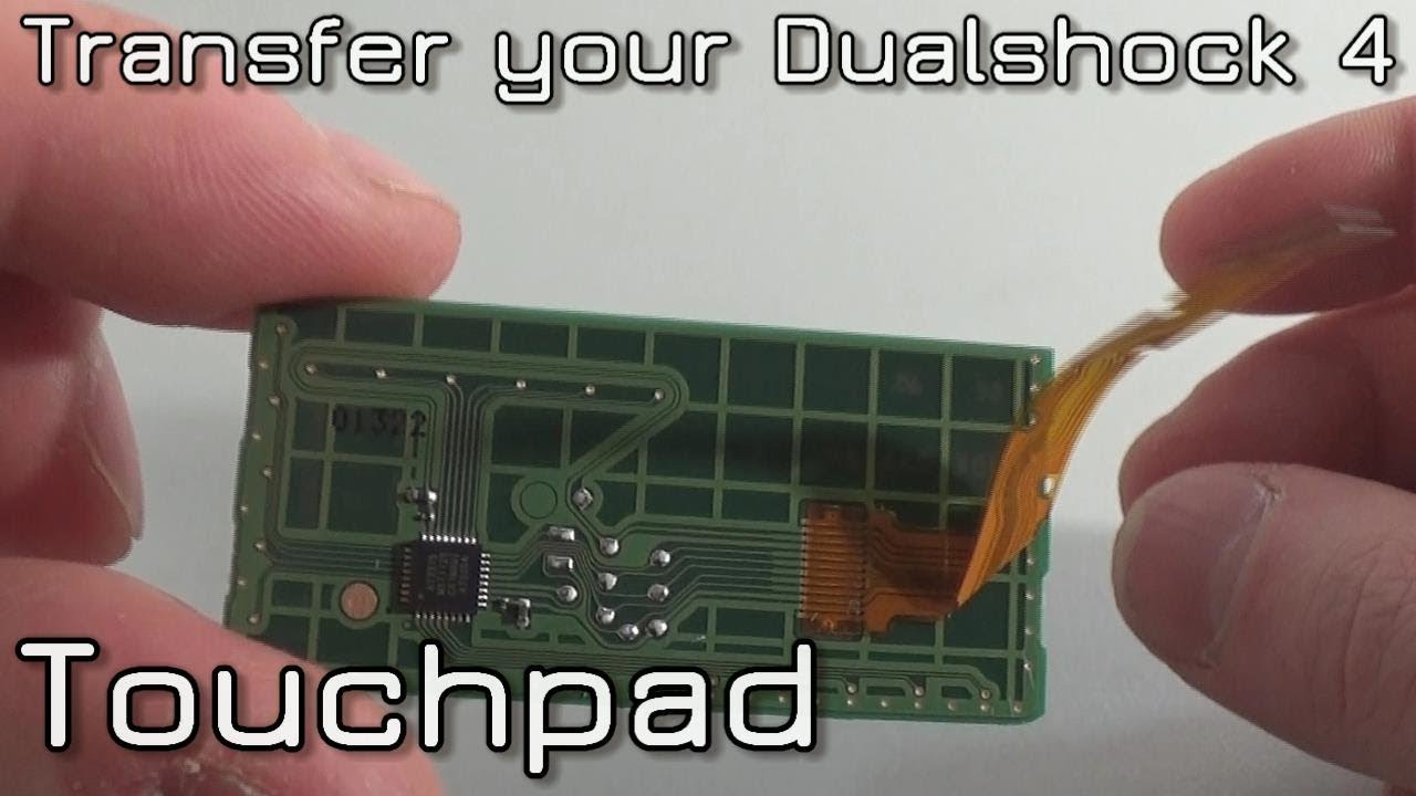 How to transfer Dualshock 4 Touchpad Circuit Board