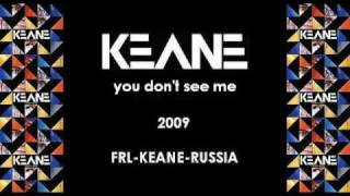 Watch Keane You Dont See Me video
