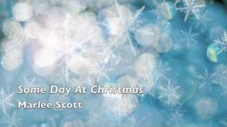 Some Day At Christmas Marlee Scott (music montage)