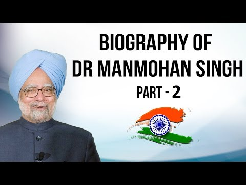 Biography of Dr. Manmohan Singh Part-2 डॉ मनमोहन सिंह की जीवनी Former Prime Minister of India