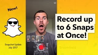 How to Record Multiple Video Snaps at Once - Snapchat Update 10.13.0.0