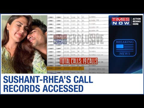 Sushant Singh Rajput's CALL RECORDS accessed; 19 calls between Sushant-Rhea in January