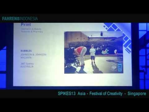 [Fradhyt] Spikes Asia 2013 Festival of Creativity - Singapore