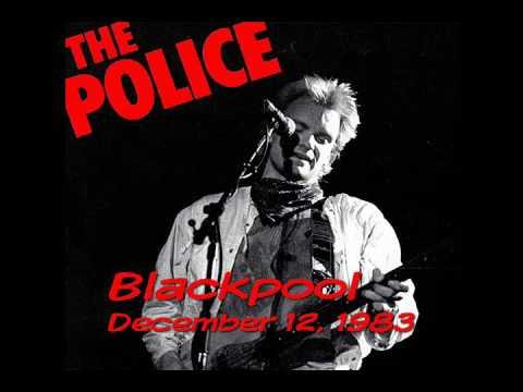 """The Police- Blackpool UK, """"Blackpool Opera House"""" 12-12-1983 (audio)"""