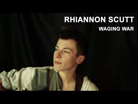 Rhiannon Scutt - Waging War (Live)