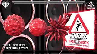 Suga7 - Bass Shock (Original Mix)