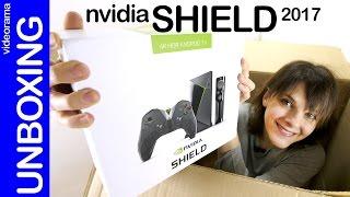 Nvidia Shield 2017 unboxing preview en español | 4K UHD