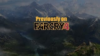 Far Cry 4 - Previously on... Chapter 1