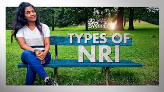 TYPES OF NRI | പലതരം NRI മനുഷ്യർ | RealityReels | Reethuz