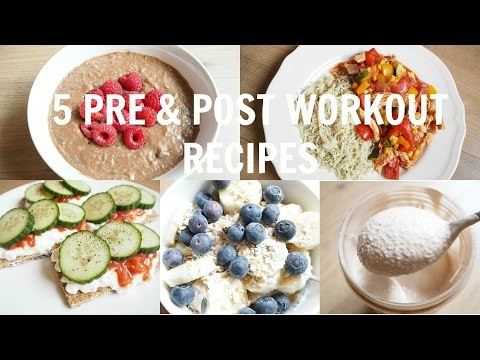 5 Pre & Post Workout Recipes