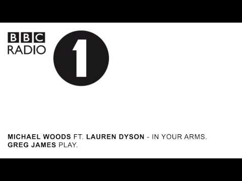 Michael Woods ft. Lauren Dyson - In Your Arms (Greg James play on BBC Radio 1)