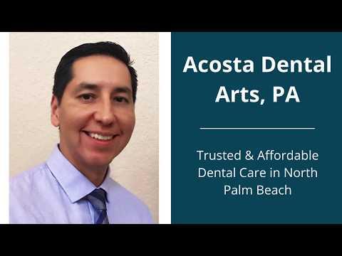 Cosmetic Dentist In North Palm Beach | Acosta Dental Arts, PA