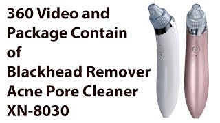 360 Degree Video of Blackhead Pore Cleanser | Acne Pore Cleaner XN-8030