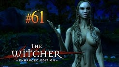 The Witcher #61 - Bezaubernde Herrin vom See (HD+ DE) ✪ Let's Play The Witcher